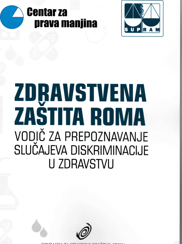 Zdravstvena zaštita Roma: vodič za prepoznavanje slučajeva diskriminacije u zdravstvu