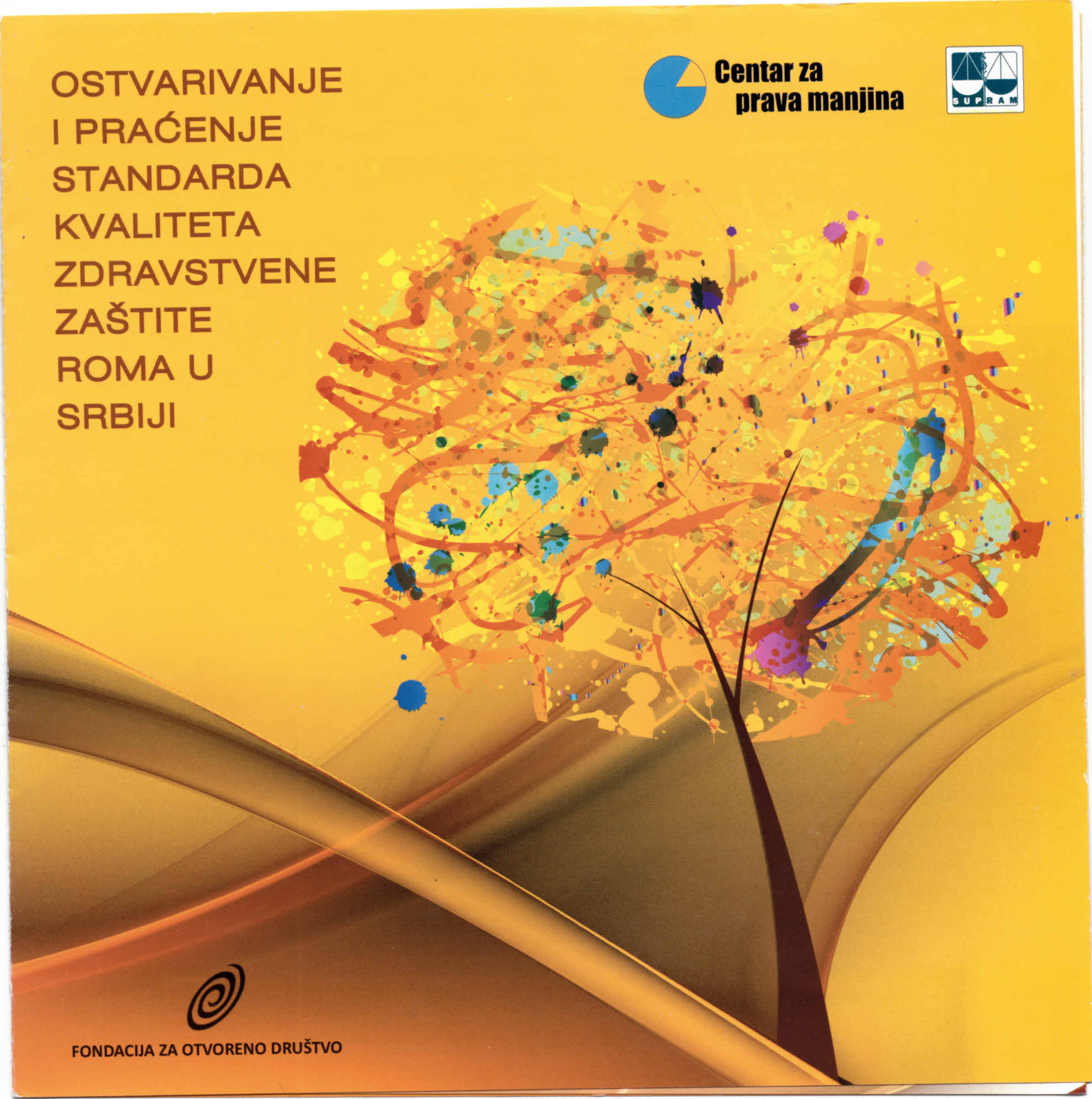 Ostvarivanje i praćenje standarda kvaliteta zdravstvene zaštite Roma u Srbiji
